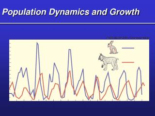Population Dynamics and Growth