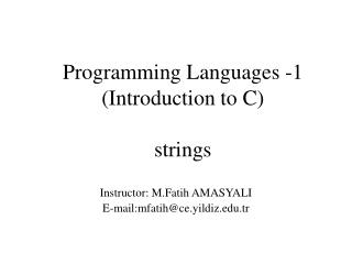 Programming Languages -1 ( Introduction to C ) strings