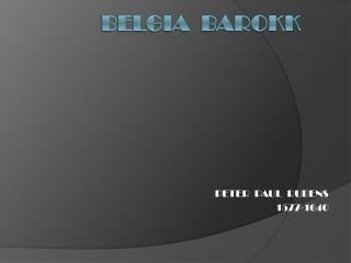 BELGIA  BAROKK
