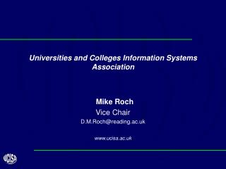 Universities and Colleges Information Systems Association