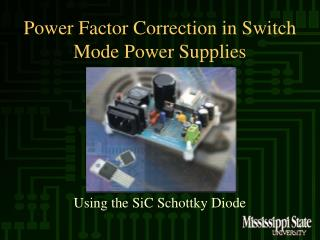 Power Factor Correction in Switch Mode Power Supplies