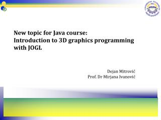 New topic for Java course: Introduction to 3D graphics programming with JOGL