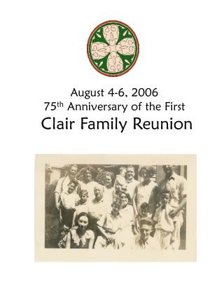 August 4-6, 2006 75 th  Anniversary of the First  Clair Family Reunion