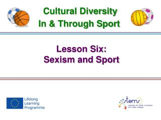 Lesson Six: Sexism and  Sport