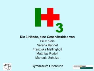 Die 3 Hände, eine Geschäftsidee von Felix Klein Verena Kühnel Franziska Mellinghoff