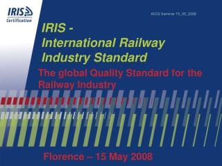 IRIS - International Railway  Industry Standard