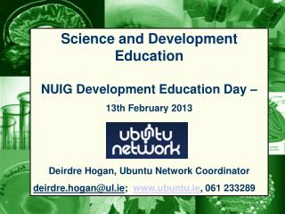 Science and Development Education NUIG Development Education Day –