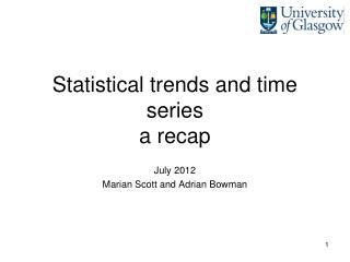 Statistical trends and time series a recap