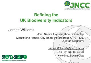 Refining the  UK Biodiversity Indicators James Williams Joint Nature Conservation Committee