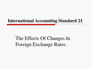 International Accounting Standard 21
