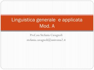 Linguistica generale  e applicata Mod. A
