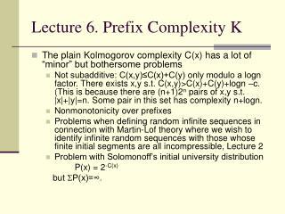 Lecture 6. Prefix Complexity K