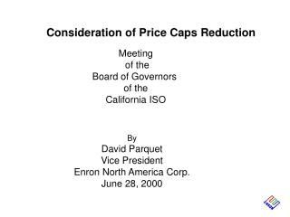Consideration of Price Caps Reduction