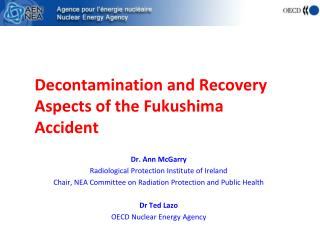 Decontamination and Recovery Aspects of the Fukushima Accident