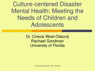 Culture-centered Disaster Mental Health: Meeting the Needs of Children and Adolescents