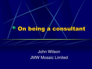 On being a consultant