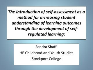 Sandra Shaffi HE Childhood and Youth Studies Stockport College