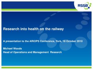 Research into health on the railway