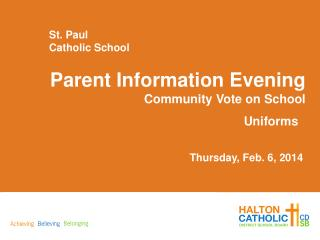 Parent Information Evening Community Vote on School Uniforms