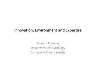 Innovation, Environment and Expertise