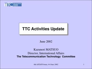 TTC Activities Update