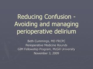 Reducing Confusion - Avoiding and managing perioperative delirium