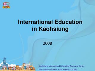 International Education  in Kaohsiung