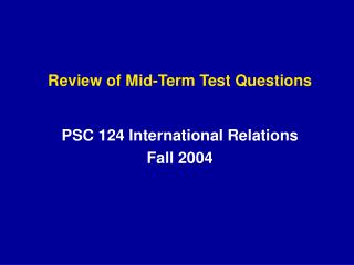 Review of Mid-Term Test Questions
