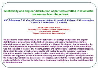 Multiplicity and angular distribution of particles emitted in relativistic