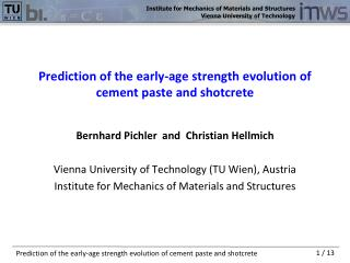 Prediction of the early-age strength evolution of cement paste and shotcrete