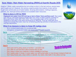 Save Water: Rain Water Harvesting [RWH] at Keerthi Royale [KR]