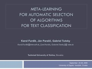Meta-learning  for automatic selection  of algorithms for text classification