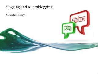 Blogging and Microblogging