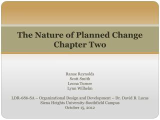 The Nature of Planned Change Chapter Two