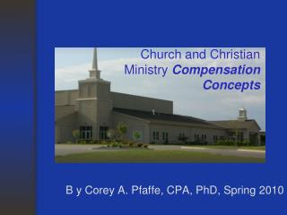 Church and Christian Ministry  Compensation Concepts