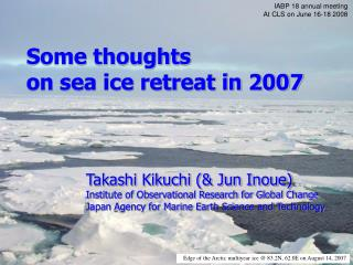 Some thoughts on sea ice retreat in 2007
