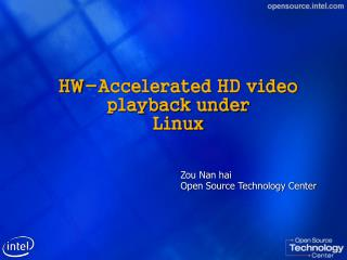 HW-Accelerated HD video playback under Linux