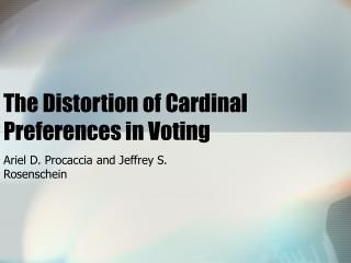 The Distortion of Cardinal Preferences in Voting