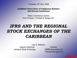 IFRS AND THE REGIONAL STOCK EXCHANGES OF THE CARIBBEAN