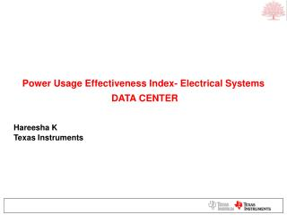 Power Usage Effectiveness Index- Electrical Systems  DATA CENTER