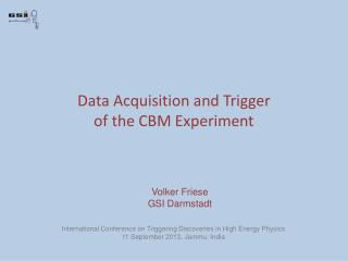 Data Acquisition and Trigger of the CBM Experiment