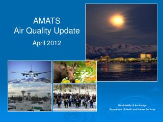 AMATS  Air Quality Update April 2012