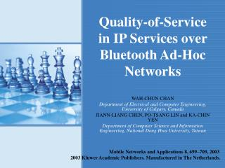 Quality-of-Service in IP Services over Bluetooth Ad-Hoc Networks