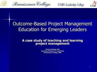 Outcome-Based Project Management Education for Emerging Leaders