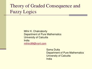Theory of Graded Consequence and Fuzzy Logics