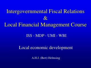 Intergovernmental Fiscal Relations  & Local Financial Management Course