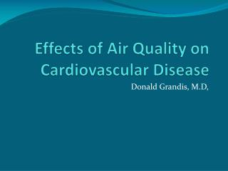 Effects of Air Quality on Cardiovascular Disease