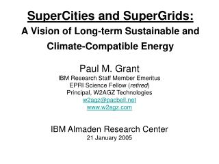 SuperCities and SuperGrids: A Vision of Long-term Sustainable and Climate-Compatible Energy