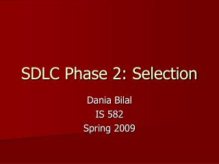 SDLC Phase 2: Selection