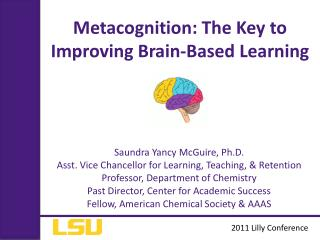 Metacognition: The Key to Improving Brain-Based Learning